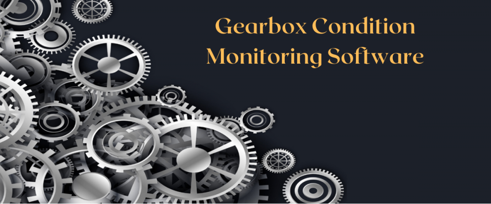 gearbox condition monitoring software